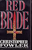 Red Bride (0356208052) by Christopher Fowler