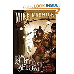 The Buntline Special (A Weird West Tale) by Michael D. Resnick