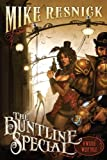The Buntline Special: A Weird West Tale (1616142499) by Resnick, Mike