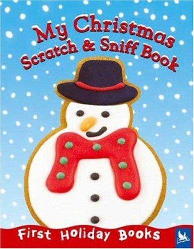 My Christmas Scratch and Sniff Book (First Holiday Books) (Board book)