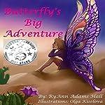 Butterfly's Big Adventure | RyAnn Hall