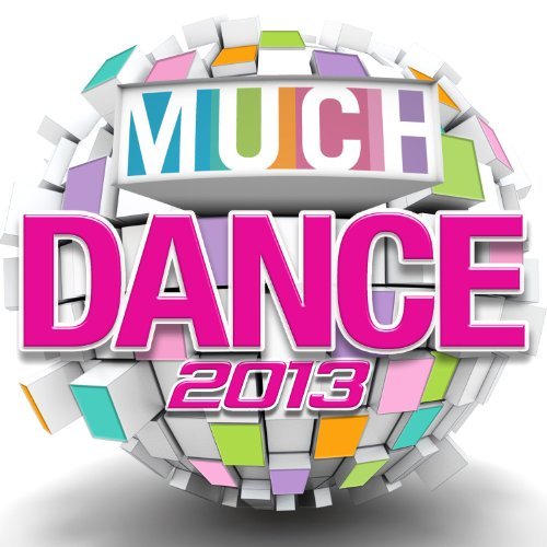 VA-Much Dance 2013-2012-C4 Download