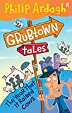 The Year that it Rained Cows (Grubtown Tales - book 2)