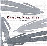 CASUAL MEETINGS