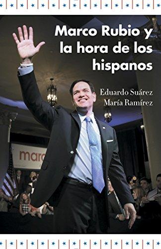 Marco Rubio y la hora de los hispanos