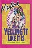 Maxine, Yelling it Like it Is (0875298680) by Wagner, John M.