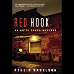 Red Hook: An Artie Cohen Mystery (       UNABRIDGED) by Reggie Nadelson Narrated by Elijah Alexander