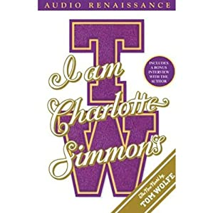 I Am Charlotte Simmons | [Tom Wolfe]