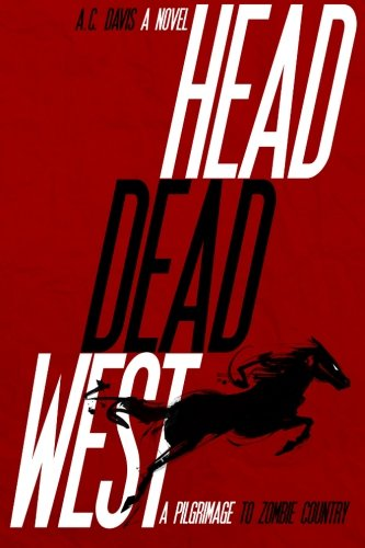 Head Dead West Pilgrimage Country
