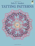 img - for Tatting Patterns (Dover Knitting, Crochet, Tatting, Lace) book / textbook / text book