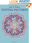Tatting Patterns (Dover Knitting, Cro...