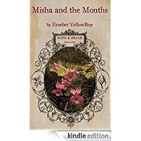 Misha and the Months (Rose & Briar Fairy Tales)