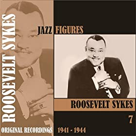 Jazz Figures / Roosevelt Sykes, (1941 - 1944), Volume 7