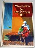 No Sweetness Here (African Classics)