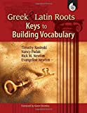 img - for Greek and Latin Roots - Keys to Building Vocabulary - Grades K-12 book / textbook / text book