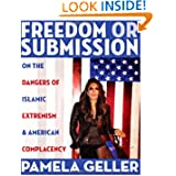 Freedom or Submission: On the Dangers of Islamic Extremism & American Complacency