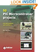 50 PIC Microcontroller Projects: For beginners and experts