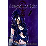 Resounding Echo (Angel's Voice Series Book 1) ~ Michelle Louring