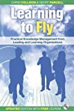 img - for Learning to Fly, with Free CD-ROM: Practical Knowledge Management from Leading and Learning Organizations 2nd (second) Edition by Collison, Chris, Parcell, Geoff published by Capstone (2004) book / textbook / text book