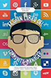 El Gran Libro Del Community Manager (Marketing Y Ventas)