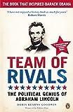 Team of Rivals: The Political Genius of ...