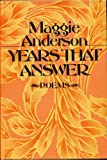 YEARS THAT ANSWER: Poems by Maggie Anderson (1980 Hardcover 90 pages Harper and Row. WEST VIRGINIA)