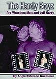 Hardy Boyz: Pro Wrestlers Matt and Jeff Hardy (Pro Wrestlers (Capstone))