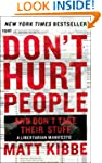 Don't Hurt People and Don't Take Thei...