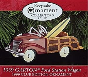Hallmark Keepsake 1939 Garton Ford Station Wagon Collectors Club Edition 1999 Christmas Ornament