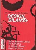Image de DesignBilanz. Das neue deutsche Design der 80er Jahre in Objekten, Bildern, Zahlen und Tex