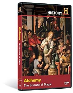 In Search of History: Alchemy - The Science of Magic