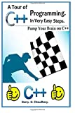 Harry. H. Chaudhary. A Tour of C++ Programming in Very Easy Steps :: Pump Your Brain On C++