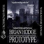 Prototype | Brian Hodge