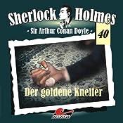 Der goldene Kneifer (Sherlock Holmes 40) | Sir Arthur Conan Doyle