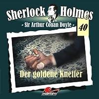 Der goldene Kneifer (Sherlock Holmes 40) Hörbuch