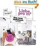 Liebe pro m�: Das neue Wohnbuch mit H...