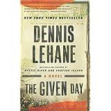 The Given Day ~ Dennis Lehane