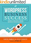 WordPress Business Success: Behind th...