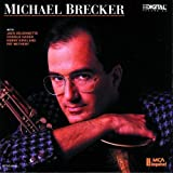 Michael Brecker ~ Michael Brecker
