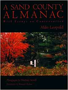 a sand county almanac with essays on conservation