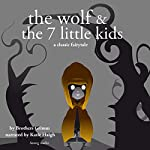 The Wolf and the Seven Little Kids |  Brothers Grimm