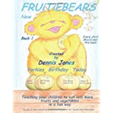 Fruitiebearsdi Dennis Jones
