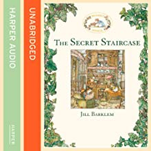 The Secret Staircase: Brambly Hedge (       UNABRIDGED) by Jill Barklem Narrated by John Moffatt