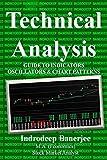 Technical Analysis: Guide to Indicators Oscillators & Chart Patterns (English Edition)