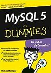MySQL 5 f�r Dummies