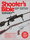 The Shooter's Bible: The World's Bestselling Firearms Reference (102nd Edition)