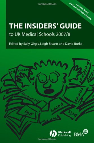 The Insiders' Guide to UK Medical Schools 2007 - 2008