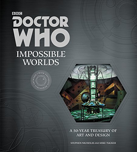 Doctor Who: Impossible Worlds: A 50-Year Treasury of Art and Design PDF