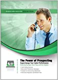 The Power of Prospecting: Supercharge Your Sales Performance (Made for Success Collection)