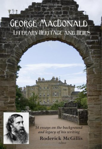 George MacDonald: Literary Heritage & Heirs